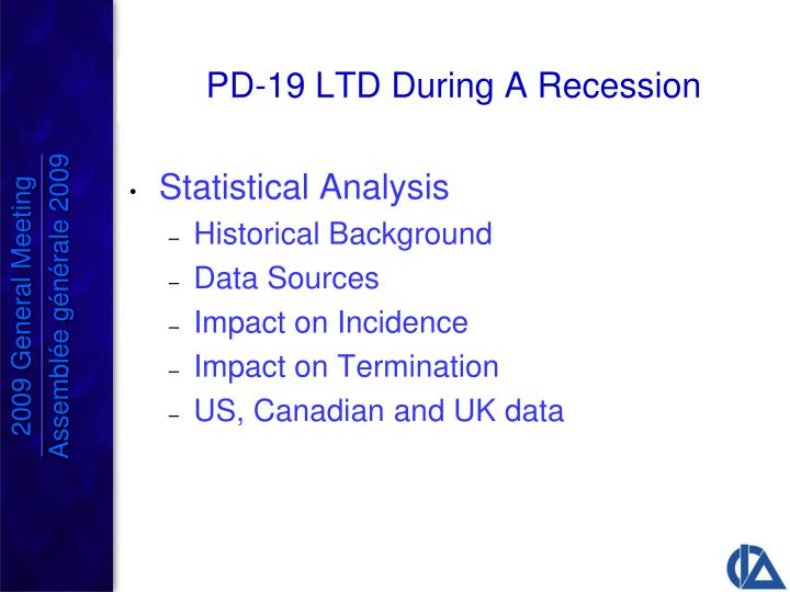 PD-19 LTD During A Recession