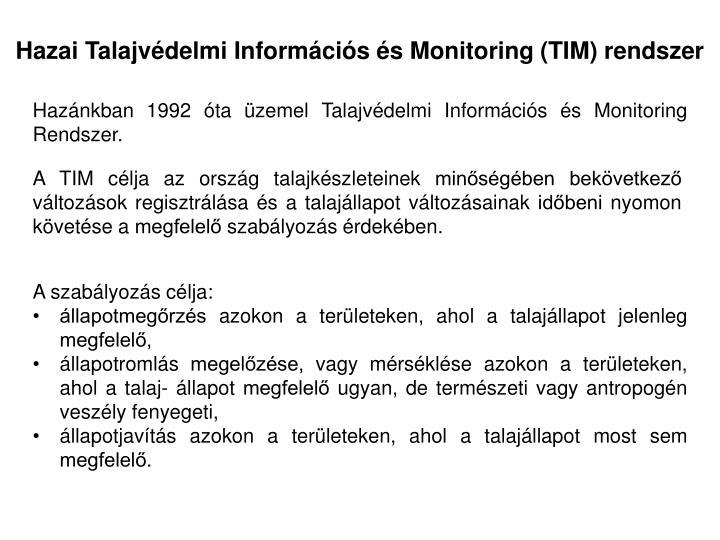 Hazai Talajvédelmi Információs és Monitoring (TIM) rendszer