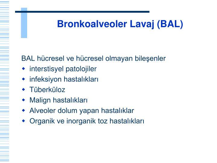 Bronkoalveoler Lavaj (BAL)