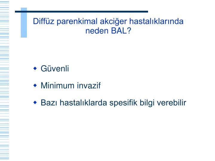 Diffüz parenkimal akciğer hastalıklarında neden BAL?