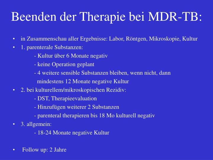 Beenden der Therapie bei MDR-TB: