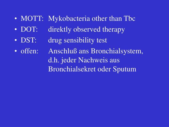 MOTT: Mykobacteria other than Tbc