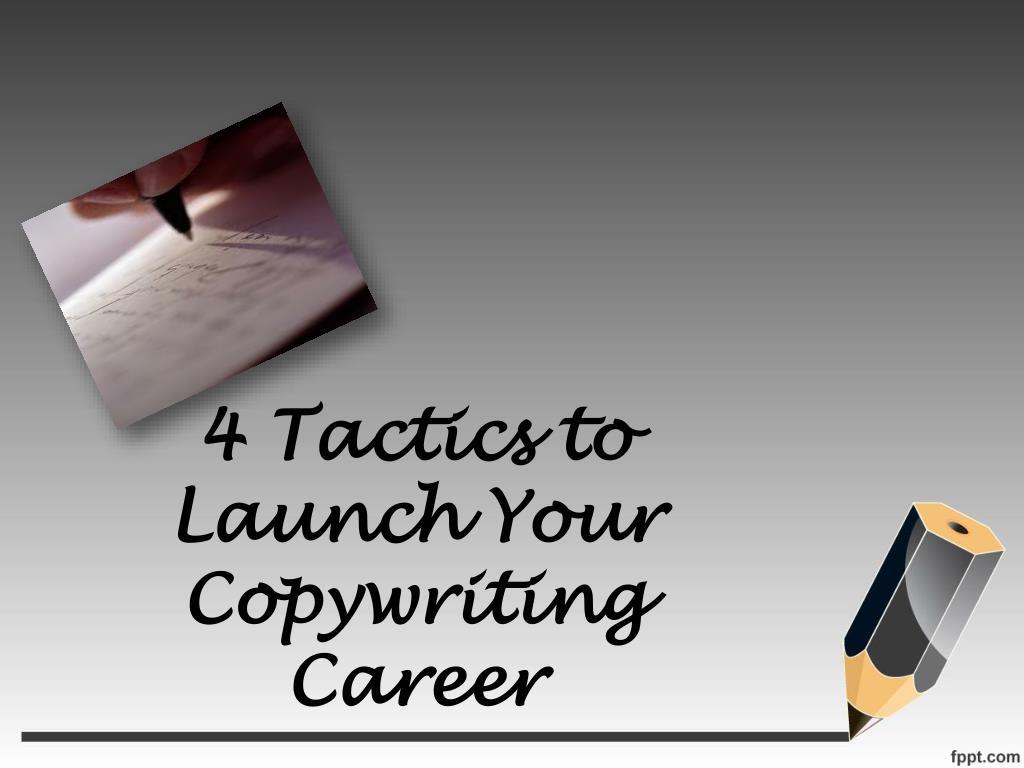 4 Tactics to Launch Your Copywriting Career