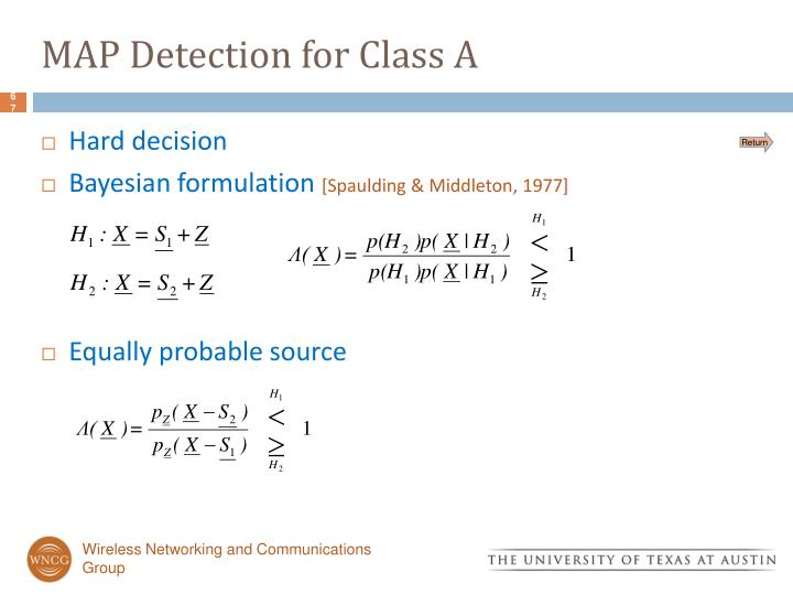 MAP Detection for Class A