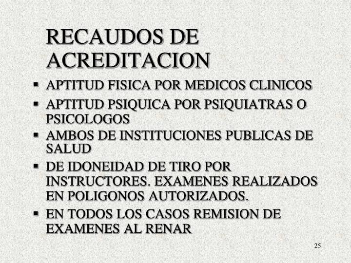 RECAUDOS DE ACREDITACION