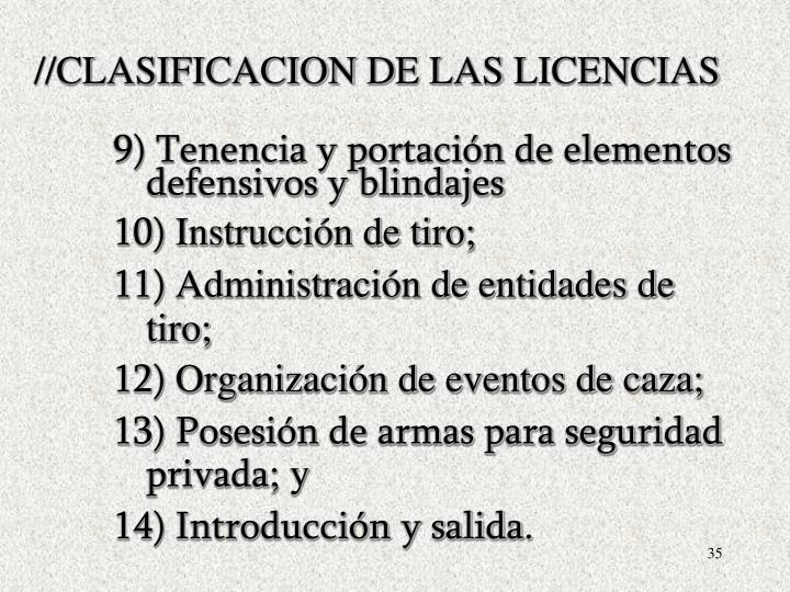 //CLASIFICACION DE LAS LICENCIAS