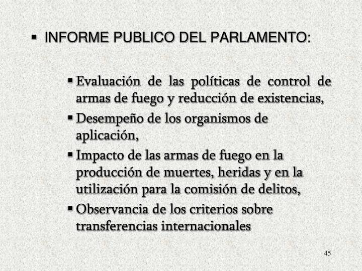 INFORME PUBLICO DEL PARLAMENTO:
