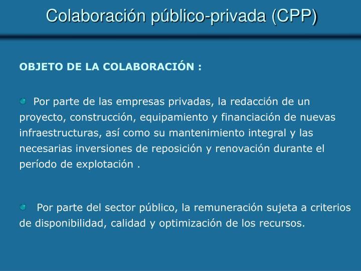Colaboración público-privada (CPP)