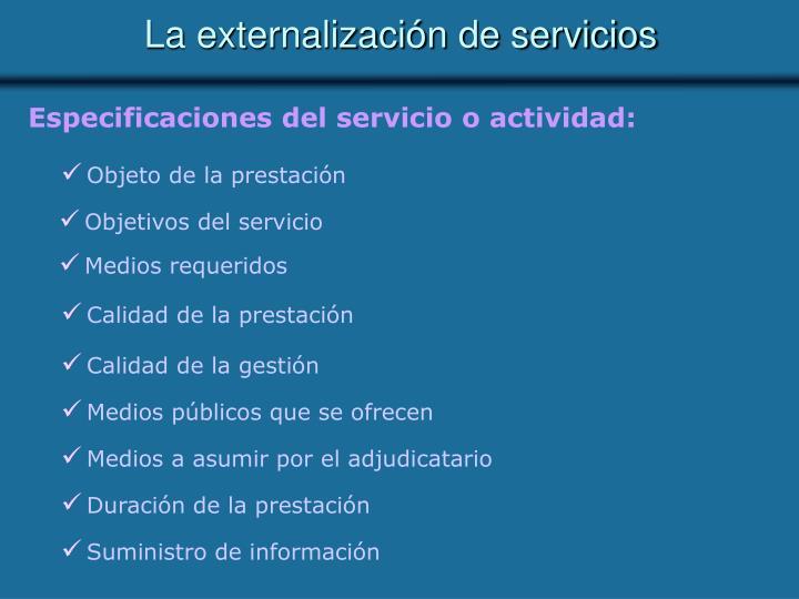 Especificaciones del servicio