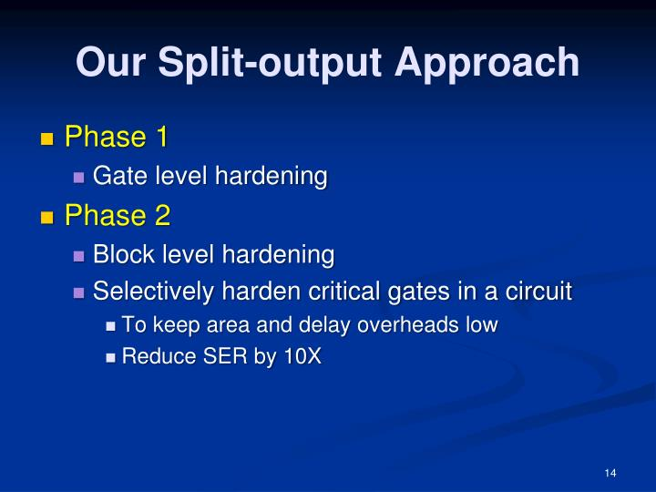 Our Split-output Approach