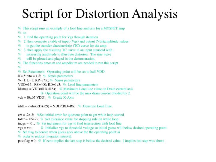 Script for Distortion Analysis
