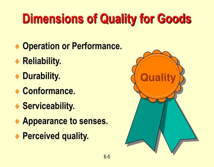 Dimensions of Quality for Goods