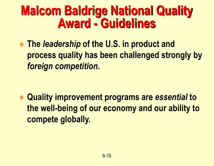 Malcom Baldrige National Quality Award - Guidelines