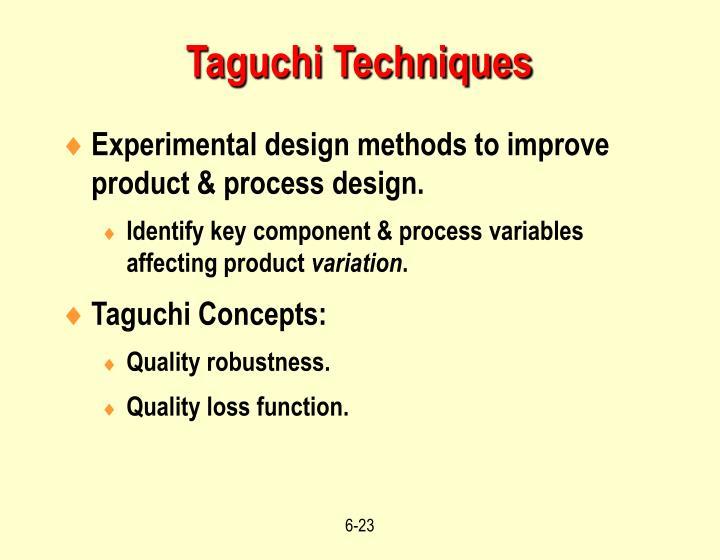 Taguchi Techniques