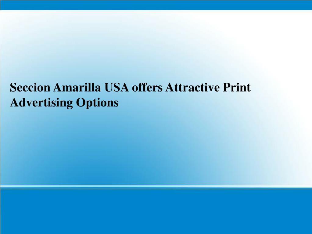 Seccion Amarilla USA offers Attractive Print Advertising Options