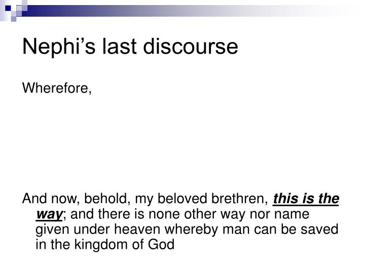 Nephi's last discourse