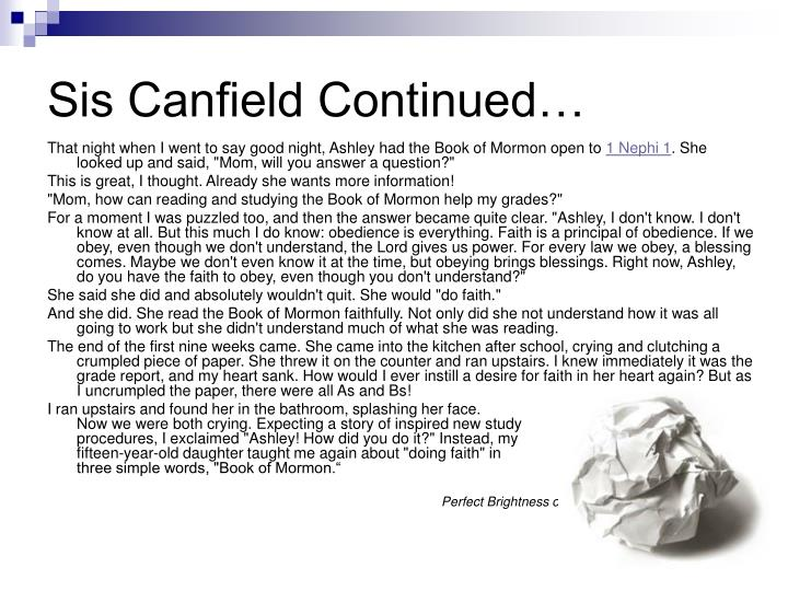 Sis Canfield Continued…