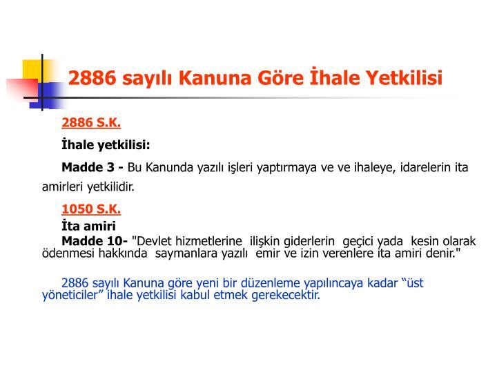 2886 sayılı Kanuna Göre İhale Yetkilisi