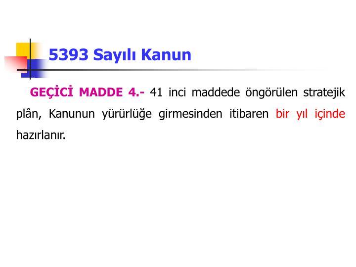 5393 Sayılı Kanun