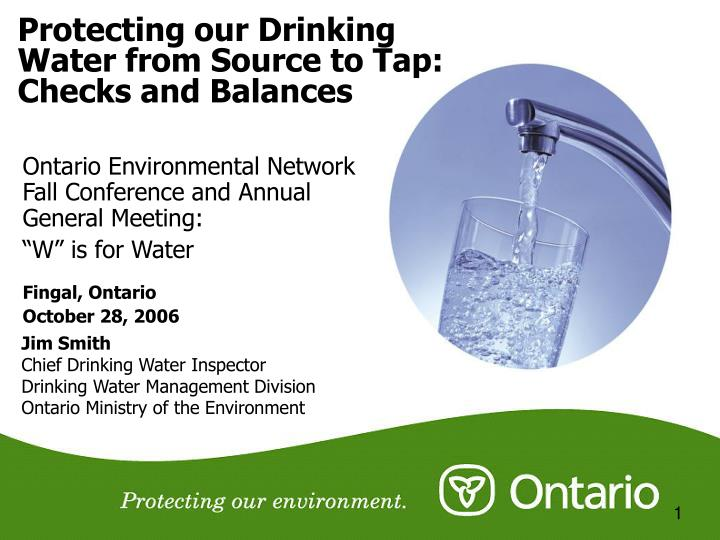 Protecting our drinking water from source to tap checks and balances