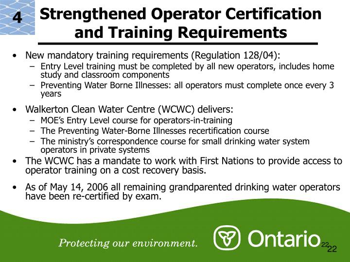Strengthened Operator Certification and Training Requirements