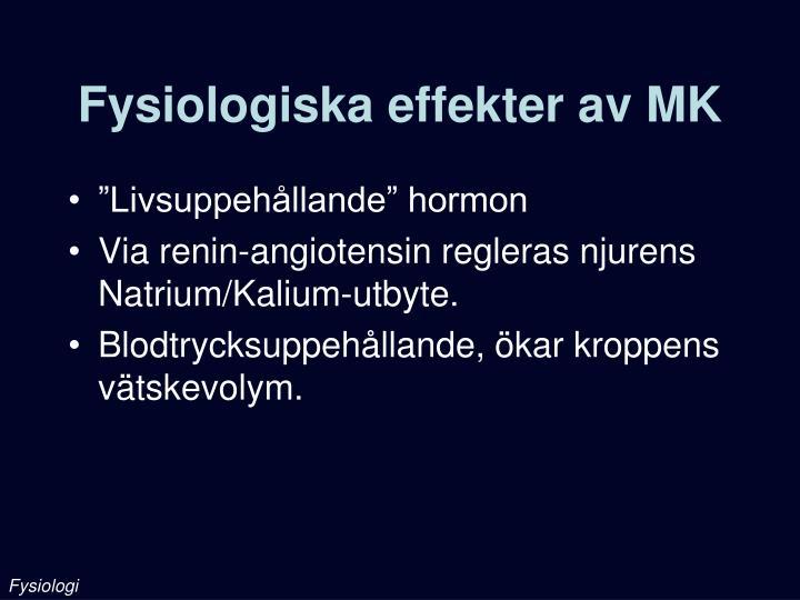 Fysiologiska effekter av MK