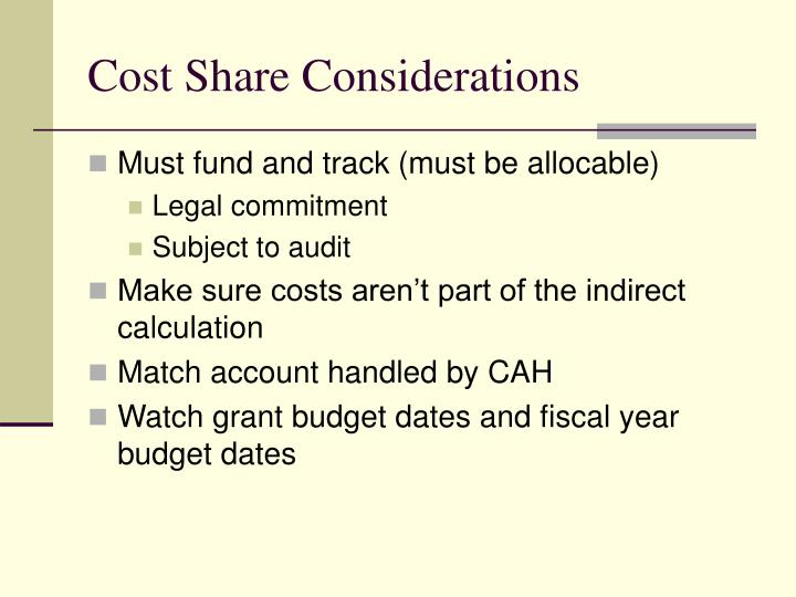 Cost Share Considerations