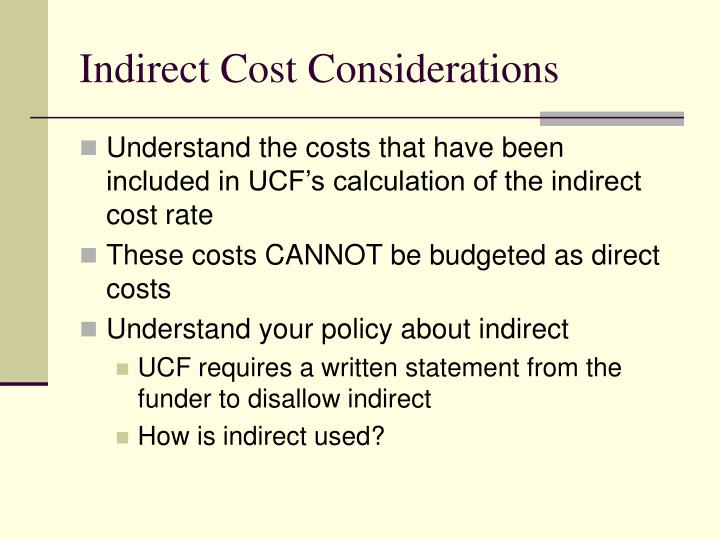 Indirect Cost Considerations