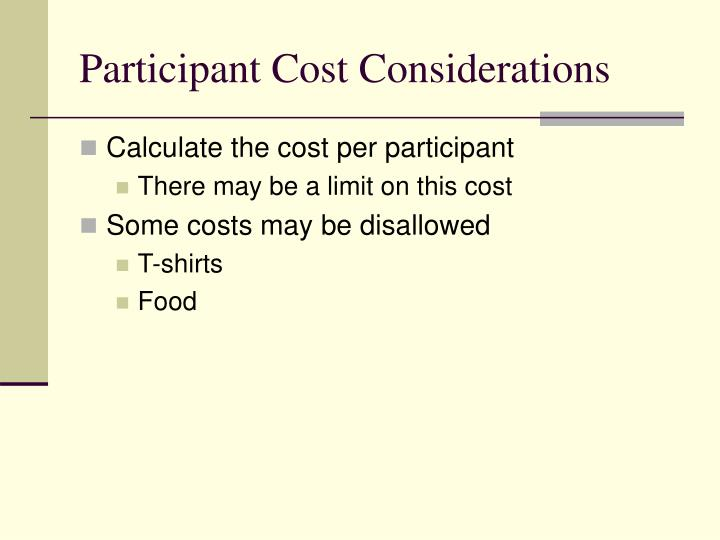 Participant Cost Considerations