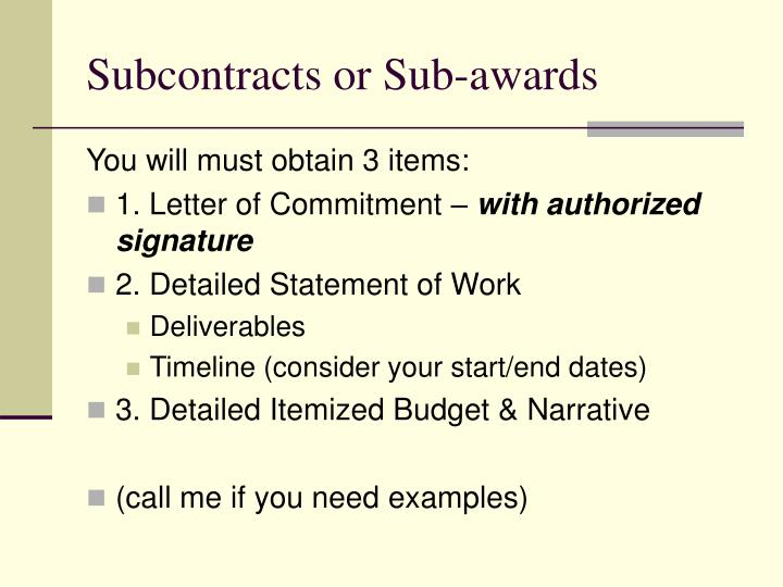 Subcontracts or Sub-awards