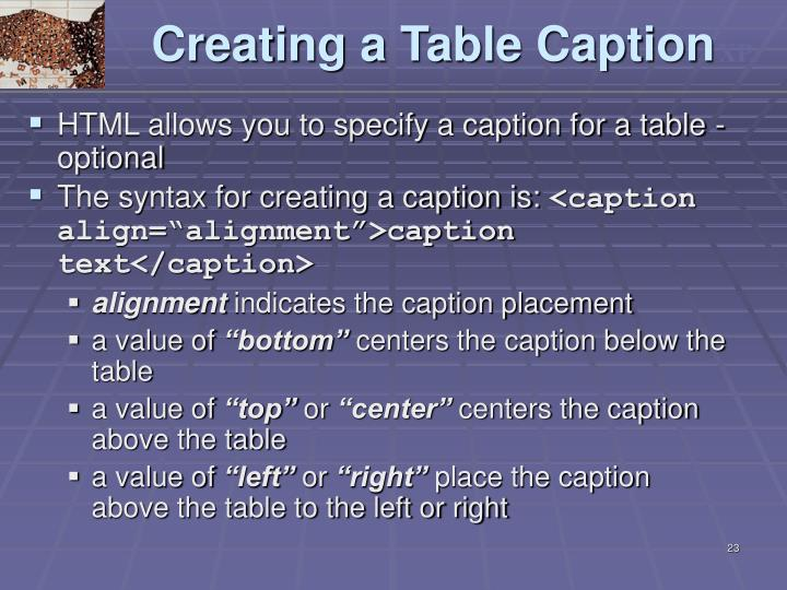 Ppt designing a web page with tables powerpoint for Table caption