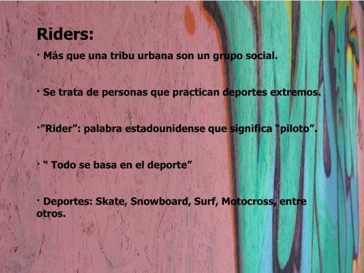 Riders: