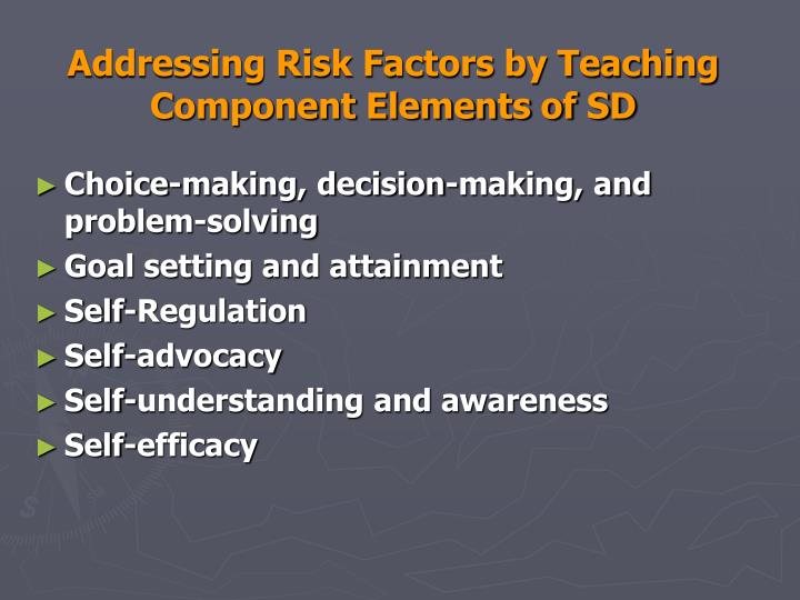 Addressing Risk Factors by Teaching Component Elements of SD
