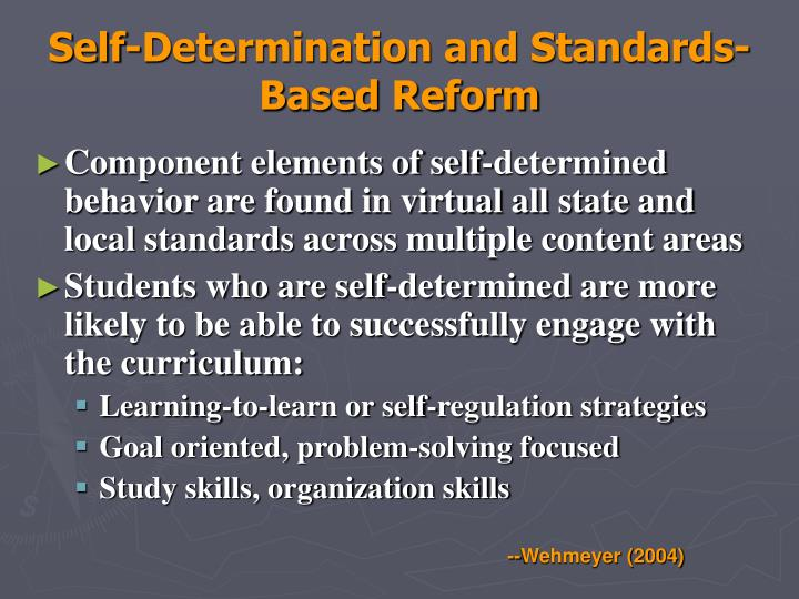 Self-Determination and Standards-Based Reform