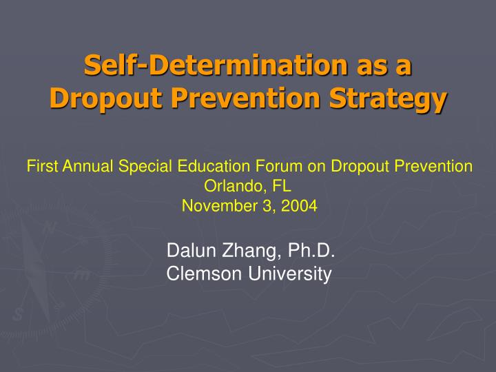 Self determination as a dropout prevention strategy