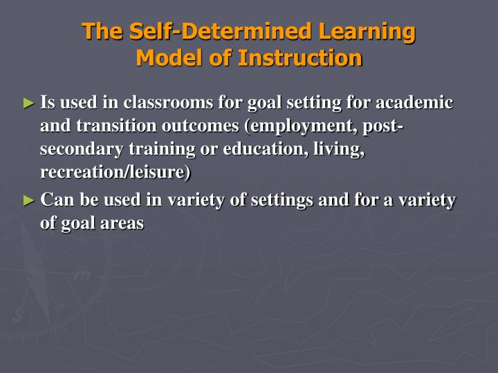 The Self-Determined Learning