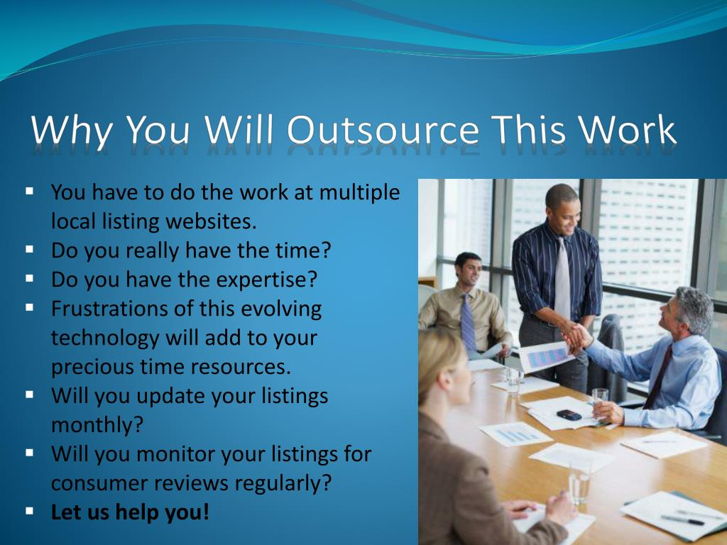 Why You Will Outsource This Work