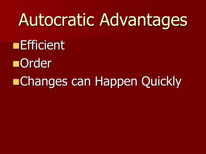 Autocratic Advantages
