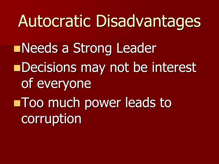 Autocratic Disadvantages