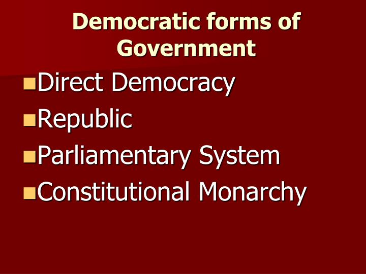 Democratic forms of Government