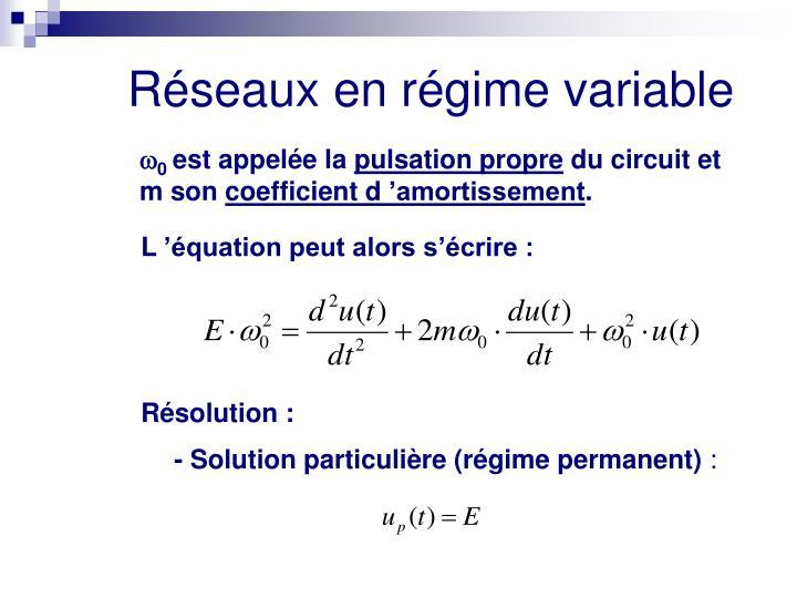Réseaux en régime variable