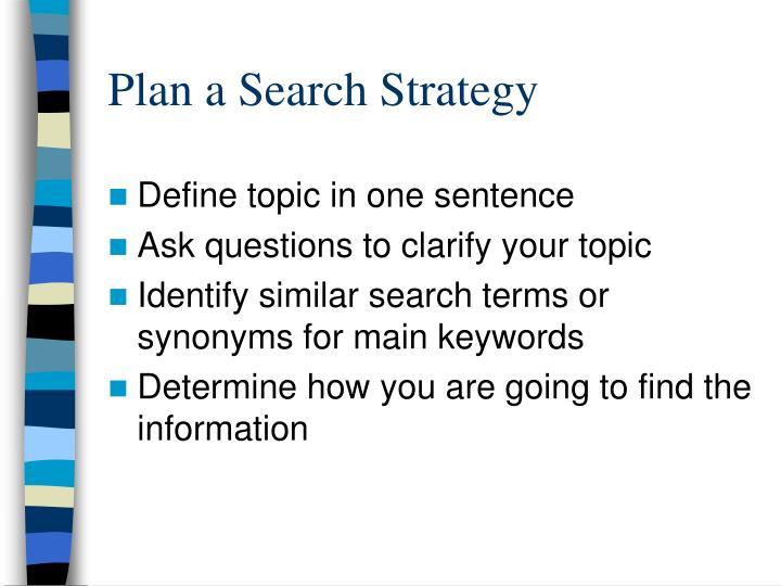 Plan a Search Strategy
