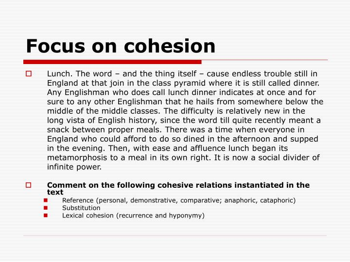 Focus on cohesion