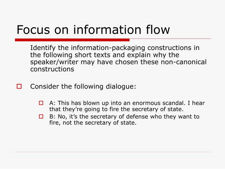 Focus on information flow