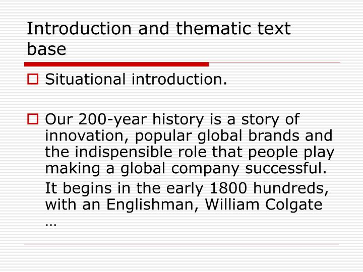 Introduction and thematic text base