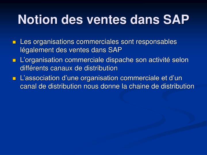 Les organisations commerciales sont responsables légalement des ventes dans SAP
