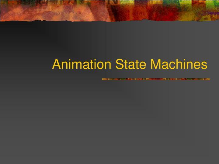 Animation State Machines