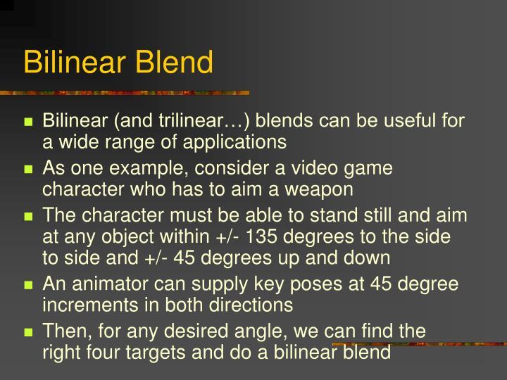 Bilinear Blend