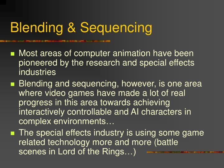 Blending & Sequencing