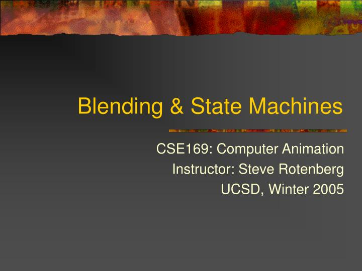 Blending state machines